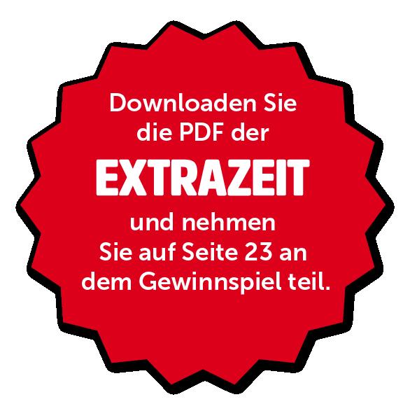 Downloaden Sie die PDF der EXTRAZEIT und nehmen Sie auf Seite 23 am Gewinnspiel teil.